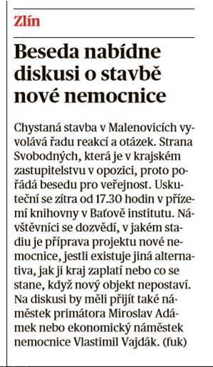 Svobodní ve Zlínském kraji pořádají Besedu o stavbě nové krajské nemocnice.