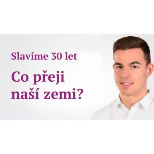 Vondráček: Slavíme 30 let! Co přeji naší zemi? Milion chvilek pro SVOBODU!
